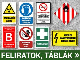 Munkavédelmi táblák, feliratok